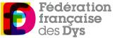 Introduction | Fédération Française des Dys : Dyslexie, dysorthographie, dysphasie, dyspraxie, troubles mnésiques, dyscalculie.